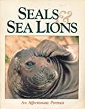Seals and Sea Lions: An Affectionate Portrait (Marine Life) (091830315X) by Vicki Leon