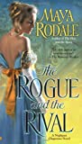 The Rogue and the Rival (Negligent Chaperone, Book 2)