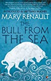 The Bull from the Sea: A Virago Modern Classic (VMC)