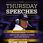 The Thursday Speeches: Lessons in Life, Leadership, and Football from Coach Don James (       ungekürzt) von Peter G. Tormey Gesprochen von: Chris Brinkley