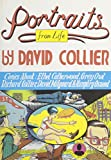 Portraits From Life: Comics About: Ethel Catherwood, Grey Owl, Richard Collier, David Milgaard and Humphry Osmond (0756794404) by David Collier