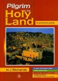Pilgrim to the Holy Land A practical Guide (4th Edition)