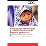 Cooperación internacional y Derechos Humanos de segunda generación: Cooperación internacional al desarrollo y...