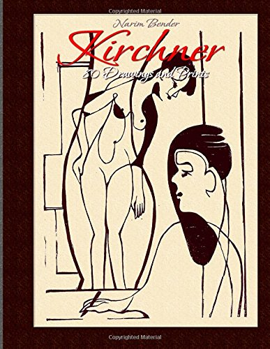 Kirchner: 80 Drawings and Prints