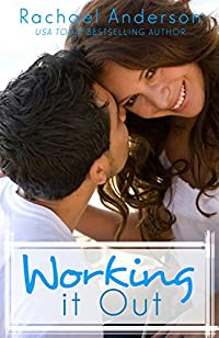 Working It Out by Rachael Anderson ebook deal