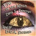 Eye of the Witch: Tony Marcella Mystery, Book 2 | Dana E. Donovan