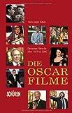 Image de Die Oscar-Filme: Die besten Filme der Jahre 1927-2006