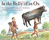 img - for In the Belly of an Ox: The Unexpected Photographic Adventures of Richard and Cherry Kearton book / textbook / text book