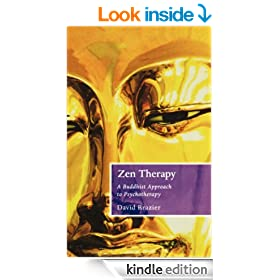 Zen Therapy: A Buddhist Approach to Psychotherapy