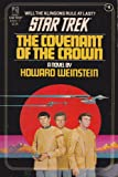 Covenant of the Crown (Classic Star Trek #4) (0671670727) by Weinstein, Howard