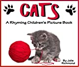 Cats - A Rhyming Childrens Picture Book ( Fun Ebooks For Kids )