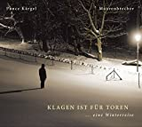 Manfred Maurenbrecher 'Winterreise'