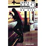 Prisonniers du cielpar James Lee Burke