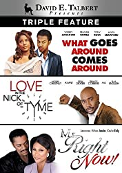 David E. Talbert Triple Feature (What Goes Around Comes Around / Love in the Nick of Tyme / Mr. Right Now)
