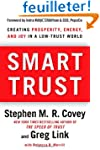 Smart Trust: Creating Prosperity, Ene...