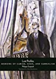 img - for Lost Profiles: Memoirs of Cubism, Dada, and Surrealism book / textbook / text book