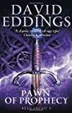 David Eddings Pawn Of Prophecy: Book One Of The Belgariad (The Belgariad (TW))