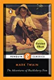 The Adventures of Huckleberry Finn: A Penguin Enriched eBook Classic (Penguin Classics Deluxe Edition)