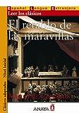 El retablo de las maravillas (Nivel Inicial; 400-700 palabras) (Clasicos Adaptados / Adapted Classics) (Spanish Edition)