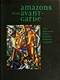 img - for Gender Trouble in the Amazonian Kingdom (Amazons of the Avant-Garde) book / textbook / text book