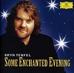 Bryn Terfel - Some Enchanted Evening...
