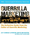 Guerrilla Marketing on the Internet:...