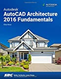 Autodesk AutoCAD Architecture 2016 Fundamentals