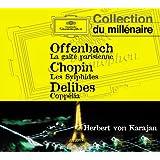 Offenbach: La Gaité parisienne; Chopin: Les Sylphides; Delibes: Coppelia
