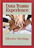 img - for The Data Teams Experience A Guide for Effective Meetings by Peery, Angela [Advanced Learning Press,2011] (Paperback) book / textbook / text book