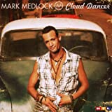 "Cloud Dancervon ""Mark Medlock"""