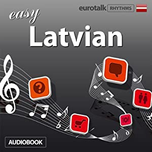 Rhythms Easy Latvian | [EuroTalk Ltd]