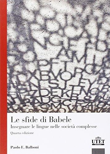 Le sfide di Babele Insegnare le lingue nelle società complesse PDF
