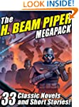The H. Beam Piper Megapack: 33 Classi...