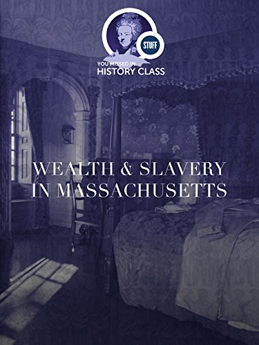 Wealth and Slavery in Massachusetts