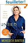 Untied: A Memoir of Family, Fame, and...