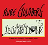Rube Goldberg: Inventions!