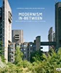 Modernism In-Between: The Mediatory A...