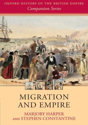 Migration and Empire (Oxford History of the British Empire Companion)