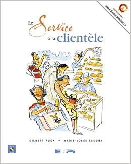 Service a la clientele 9782761317597 books for Domon service a la clientele