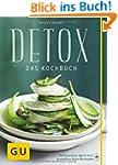 Detox: Das Kochbuch (GU Di�t & Gesund...