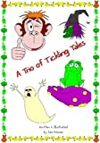 A Trio of Tickling Tales