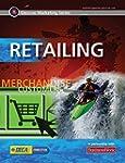 Glencoe Marketing Series: Retailing,...