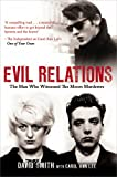 img - for Evil Relations: The Man Who Bore Witness Against the Moors Murderers book / textbook / text book