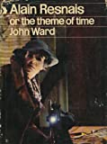 Alain Resnais: Or, the Theme of Time (Cinema One) (0436098679) by Ward, John