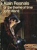 Alain Resnais: Or, the Theme of Time (Cinema One) (0436098679) by Ward, John