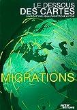 Le Dessous des cartes - Les migrations