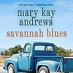 Savannah Blues | Mary Kay Andrews