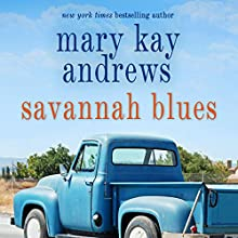 Savannah Blues (       UNABRIDGED) by Mary Kay Andrews Narrated by Susan Ericksen