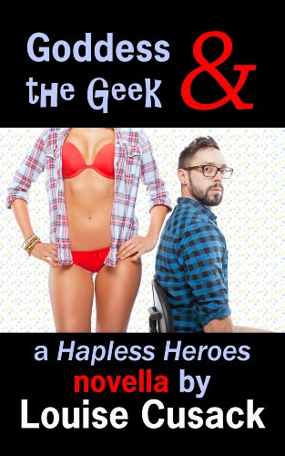Goddess & the Geek (Hapless Heroes)