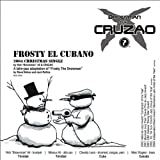 Frosty El Cubanoby Brownman
